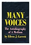 img - for Many Voices: The Autobiography of a Medium, book / textbook / text book