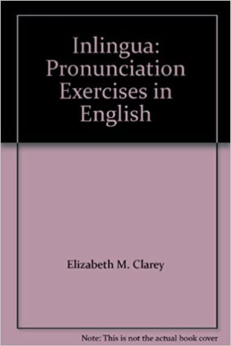 Inlingua: Pronunciation Exercises in English: Elizabeth M