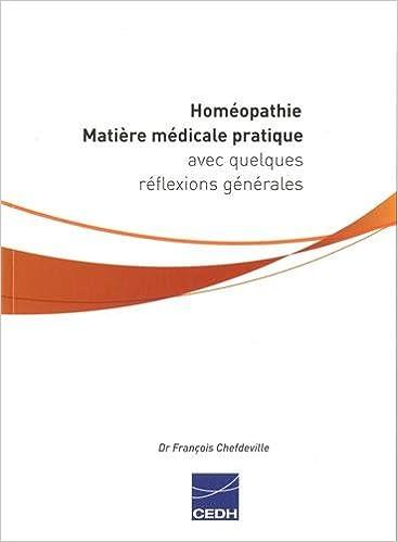 Read Homéopathie : Matière médicale pratique avec quelques réflexions générales epub pdf