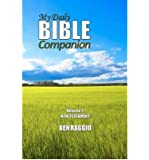 By Ken Raggio - My Daily Bible Companion - Volume 2 - New Testament: A Comprehens (2012-05-10) [Paperback]