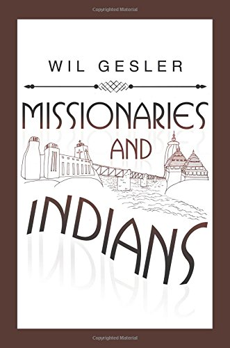 - Missionaries and Indians