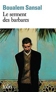 Le serment des barbares, Sansal, Boualem