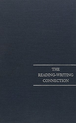 The Reading-Writing Connection (National Society for the Study of Education Yearbooks)