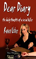 Dear Diary: Daily Thoughts of a Serial Killer