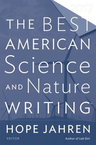 The Best American Science and Nature Writing 2017 (The Best American Series ®) cover