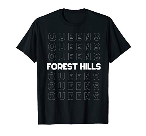 Forest Hills Queens Retro with Full and Outline Font T-Shirt
