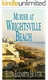 Murder At Wrightsville Beach (Magnolia Mystery Wilmington Series Book 4)