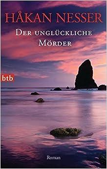 Book Der ungl??ckliche M??rder: Roman - by H???kan Nesser (2012-10-08)