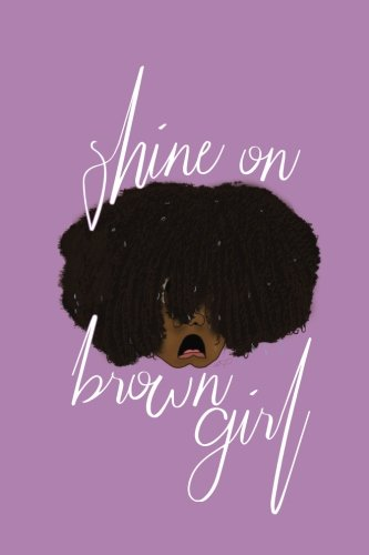 """Search : Shine on Brown Girl: : 6"""" x 9"""" Purple Journal / African American Ruled Notebook / Natural Hair Journey Journal For Girls"""