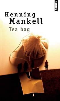 Tea-Bag par Mankell