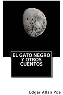 El gato negro y otros cuentos (Spanish Edition)