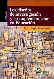 Book Diseños De Investigacion Y Su Implementacion En Educacion, Los