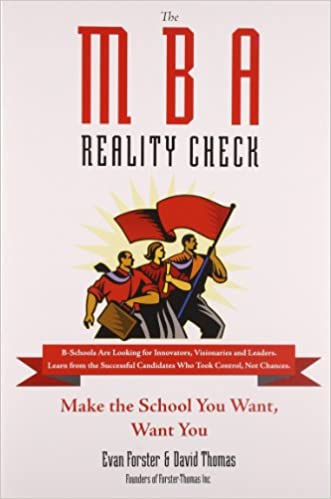 the mba reality check make the school you want want you david