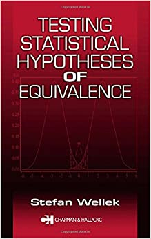 Testing Statistical Hypotheses of Equivalence 9781584881605 Higher Education Textbooks at amazon