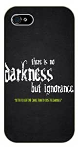 iPhone 5 / 5s There is no darkness but ignorance - Black plastic case / Inspirational and motivational life quotes / SURELOCK AUTHENTIC