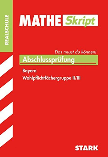 MatheSkript Realschule - Gruppe II/III - Bayern