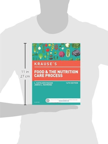 Krause's Food & the Nutrition Care Process, 14e (Krause's Food & Nutrition Therapy) by Janice L Raymond L Kathleen Mahan