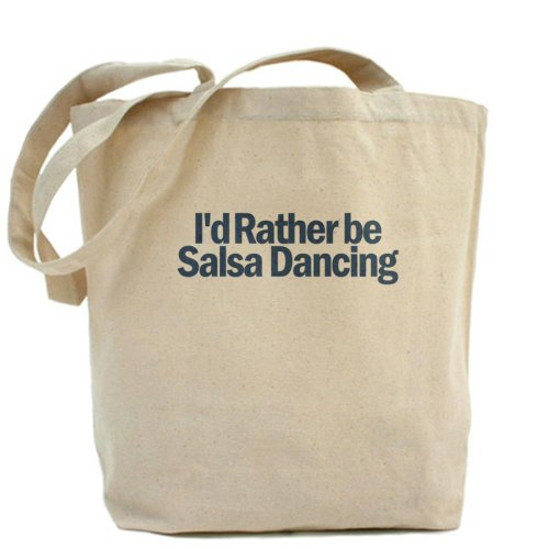 CafePress – Borsone – I' D RATHER BE Be Dancing Salsa Borsa
