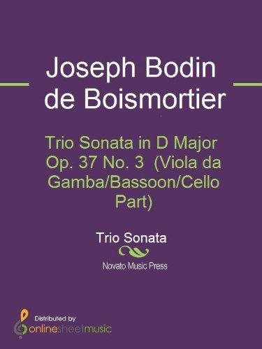 Trio Sonata in D Major Op. 37 No. 3  (Viola da Gamba/Bassoon/Cello ()