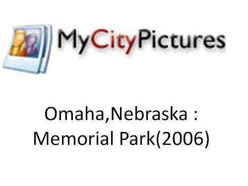 My City Pictures - Omaha,Nebraska - Memorial - Memorial Hours City
