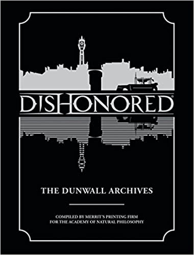 Image result for Dishonored the Dunwall Archives