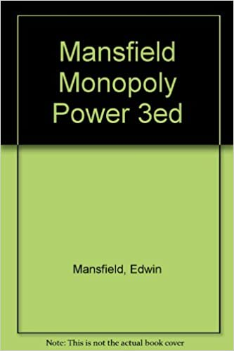 Mansfield Monopoly Power 3ed