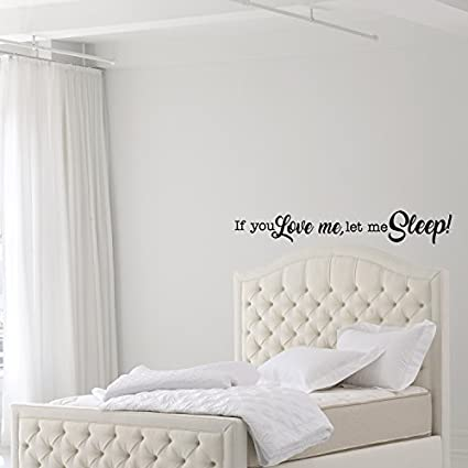Amazon Chengdar60 If You Love Me Let Me Sleep Funny Quotes Inspiration Love Quotes Wall Art