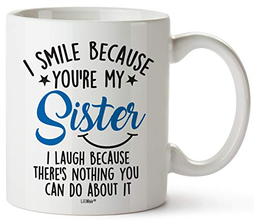 Mothers Day Gifts For Sister. Sister Gifts From Sister. Big Sisters Gift From Brother. Little Sister Birthday Gifts. Funny Best Coffee Mug Cup Ideas. New Happy Funny Mugs Presents From Sister In Law