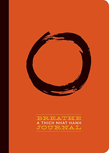 Breathe: A Thich Nhat Hanh Journal