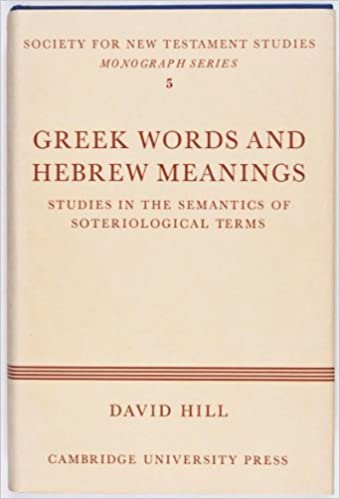 Greek Words Hebrew Meanings (Society for New Testament Studies Monograph Series)