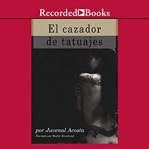 Amazon.com: El Cazador de tatuajes [The Tattoo Hunter (Texto Completo