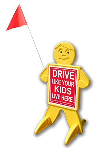 Drive Like Your Kids Live Here Safety Kid, Slow Down Sign/Children At Play Reminder