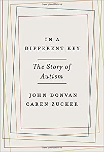 In a Different Key: The Story of Autism by Crown