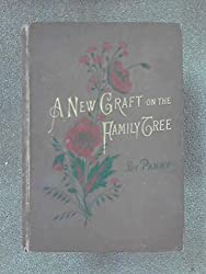A New Graft on the Family Tree