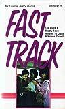 Fast Track, Charles A. Harris, 0870670506