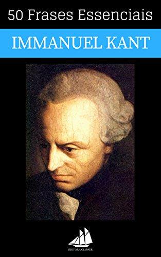 Amazoncom 50 Frases Essenciais De Immanuel Kant