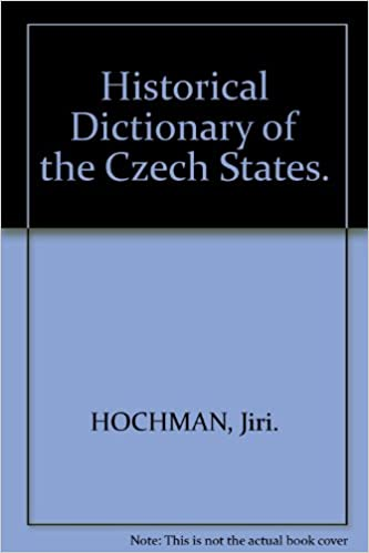 Historical Dictionary of the Czech States.