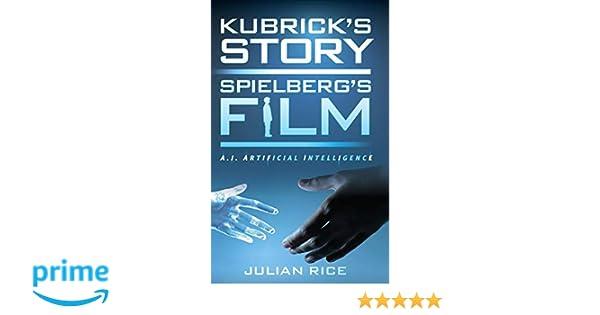 kubrick s hope rice julian