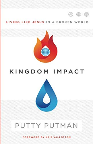Kingdom Impact: Living Like Jesus in a Broken World (Examples Of The Gifts Of The Holy Spirit)