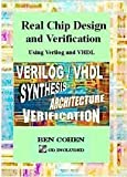 Real Chip Design and Verification Using Verilog and VHDL, , 0970539428