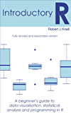 Introductory R: A Beginner's Guide to Data Visualisation, Statistical Analysis and Programming in R