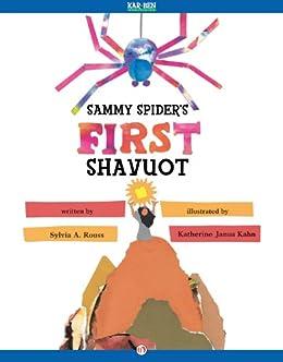 Sammy Spider's First Shavuot (Lag Ba'Omer & Shavuot