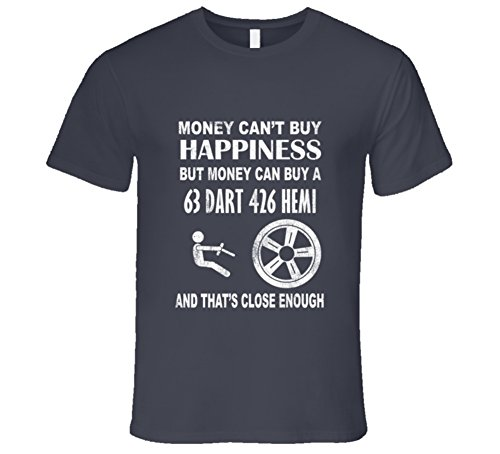 Money Cant Buy Happiness 1963 Dodge Dart 426 HEMI Dark Distressed T Shirt XL Charcoal Grey