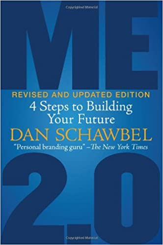 Me 20 revised and updated edition 4 steps to building your future me 20 revised and updated edition 4 steps to building your future dan schawbel 9781607147121 amazon books fandeluxe Gallery