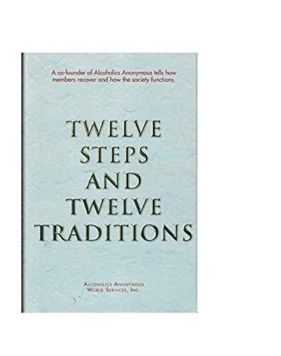 Twelve Steps and Twelve Traditions ()