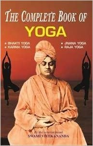 The Complete Book Of Yoga: Swami Vivekananda ...