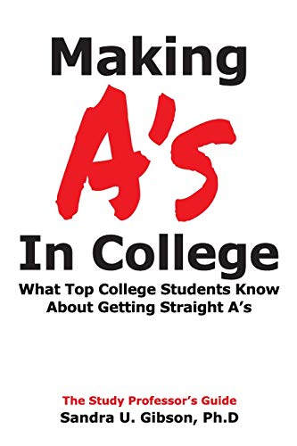 Pdf Test Preparation Making A's in College:: What Top College Students Know About Getting Straight-A's