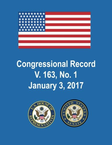 Download Congressional Record, V. 163, No. 1, January 3, 2017 pdf epub
