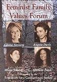 Feminist Family Values Forum 9780911051865