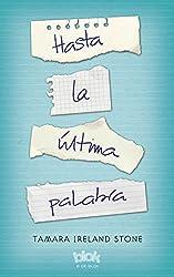 Hasta la última palabra (Spanish Edition)